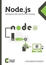 Aplicaes web real-time com Node.js (Portuguese Edition) by Caio ...