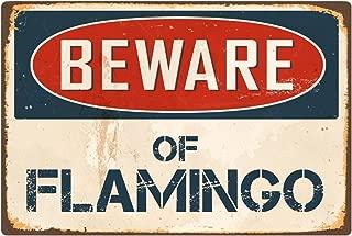 """StickerPirate Beware of Flamingo 8"""" x 12"""" Vintage Aluminum Retro Metal Sign VS171"""