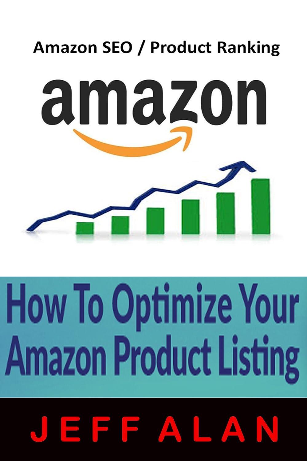 推測する転送AMAZON SEO HACKS: HOW TO OPTIMIZE YOUR AMAZON PRODUCT LISTING (English Edition)