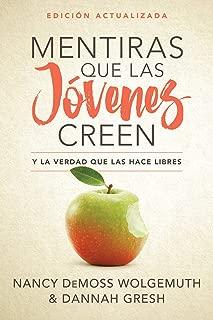 Mentiras que las jóvenes creen, Edición revisada: Y la verdad que las hace libres (Spanish Edition)