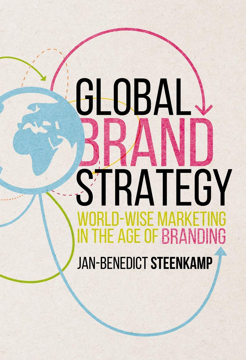 Image OfGlobal Brand Strategy: World-Wise Marketing In The Age Of Branding