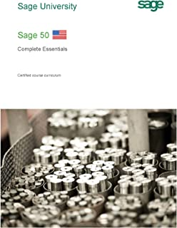 LEARN SAGE 50 with Complete Essentials Self Study Training Guide - U.S. Version