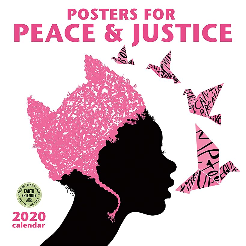Posters for Peace & Justice 2020 Wall Calendar: A History of Modern Political Action Posters rxl4202935452389