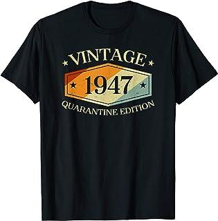 73 Years Old 73rd Birthday Gift 1947 Quarantine Edition T-Shirt