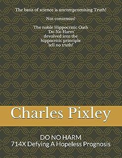 DO NO HARM with 714X: 714X Defying A Hopeless Prognosis