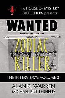 Zodiac Killer Interviews: House of Mystery Radio Show Presents