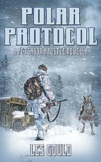 Polar Protocol: A Peterson Apostle Novella (Lost Peterson Apostle)