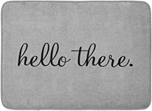 Custom Doormats Hello There Funny Quote Saying Humor Hipster Gray Home Door Mats Entrance Mat Floor Rug Indoor/Outdoor/Fro...