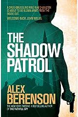 The Shadow Patrol (John Wells Book 6) Kindle Edition