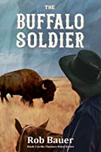 The Buffalo Soldier (The Clarence Duval Series Book 3)