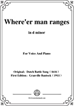 Bantock-Folksong,Where'er man ranges(Waer dat men sich),in d minor,for Voice and Piano