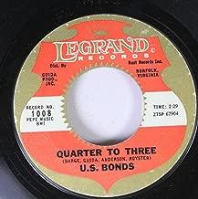 US BONDS 45 RPM QUARTER TO THREE / TIME OLE STORY
