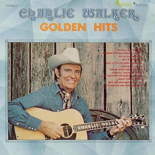 Charlie Walker's Greatest Hits