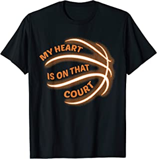 My Heart Is On That Court Shirt Basketball Mom Dad Gift