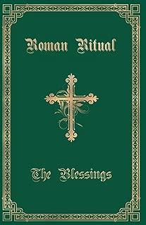 The Roman Ritual: Volume III: The Blessings