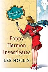 Poppy Harmon Investigates (A Desert Flowers Mystery Book 1) Kindle Edition