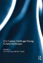 21st Century Challenges facing Cultural Landscapes