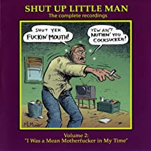 Shut Up Little Man - Complete Recordings Volume 2: