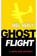 Ghost Flight (A Moss Reid mystery Book 3) Kindle Edition