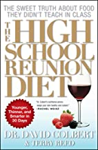 The High School Reunion Diet: Lose 20 Years in 30 Days