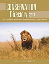 Conservation Directory 2017: The Guide to Worldwide Environmental Organizations