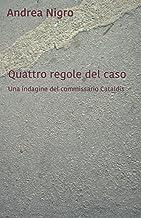 Quattro regole del caso: Una indagine del commissario Cataldis