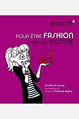 PATCH pour être fashion mais pas victime Format Kindle