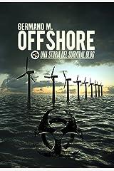 Offshore: Una storia del Survival Blog Formato Kindle