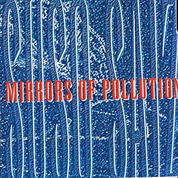 Mirrors Of Polutions