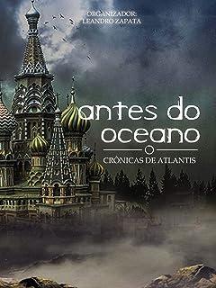 Antes do Oceano - Crônicas de Atlantis