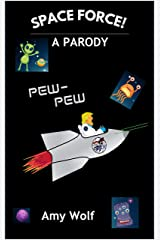 SPACE FORCE! : A PARODY Kindle Edition