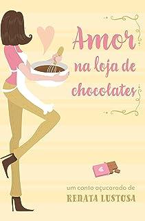 Amor na Loja de Chocolates