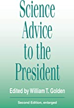 Science Advice to the President (Aaas Publication, 93-12s)