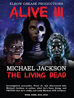Alive 3 Michael Jackson The Living Dead