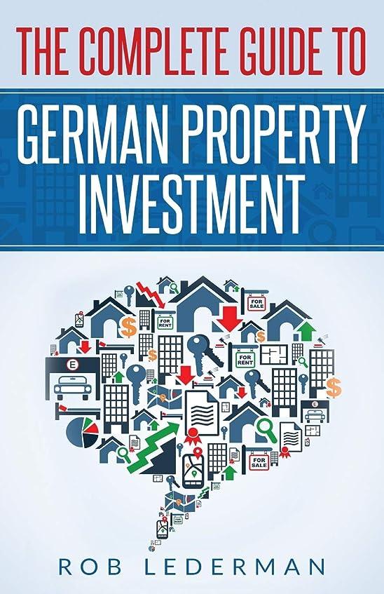 不実エリートベルトThe Complete Guide to German Property Investment