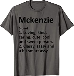 MCKENZIE Definition Personalized Funny Birthday Gift Idea T-Shirt