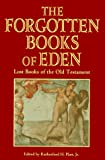 The Forgotten Books of Eden compiled by Rutherford H. Platt, Jr.