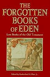 The Forgotten Books of Eden compiled by Rutherford H. Platt, Jr.