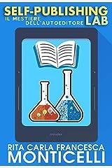 Self-publishing lab: Il mestiere dell'autoeditore Formato Kindle