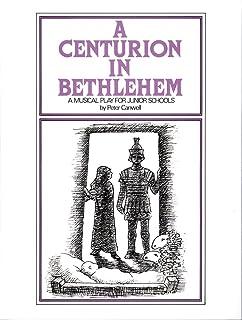 A Centurion in Bethlehem