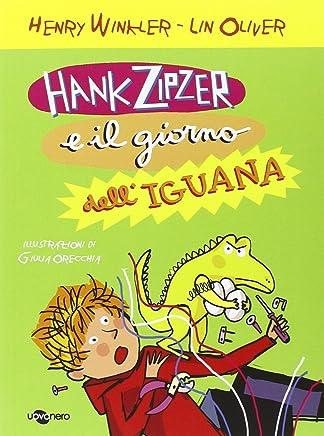 Hank Zipzer e il giorno delliguana