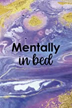 Mentally In Bed: Sleepy People Notebook Journal Composition Blank Lined Diary Notepad 120 Pages Paperback Colors