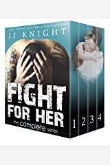 Fight for Her: The Complete Series: A Contemporary MMA Sports Romance (Uncaged Attraction Book 2) Kindle Edition