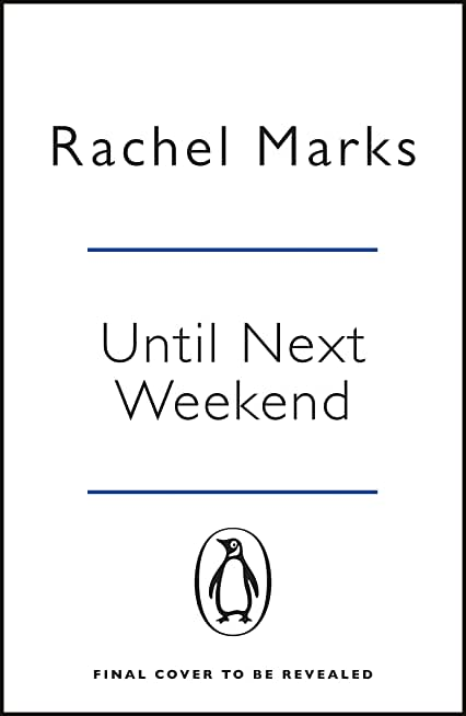 Until Next Weekend (English Edition)