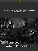The Civil War in America Fuller's Modern Age, August 1861