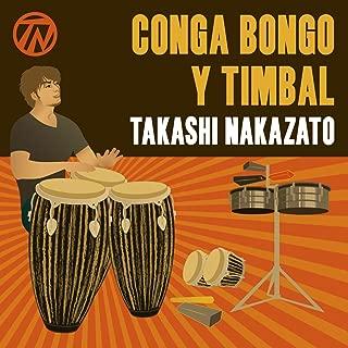 Conga Bongo Y Timbal (feat. Calixto Oviedo)