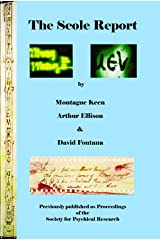 The Scole Report: An account of an investigation into the Genuineness of a range of Physical Phenomena associated with a Mediumistic Group in Norfolk, England Kindle Edition