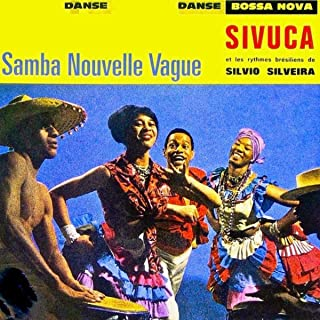 Samba Nouvelle Vague! (Remastered)