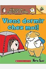 Noisette : Hérisson et Cochon d'Inde : N°2 - Viens dormir chez moi (Hello, Hedgehog!) Paperback