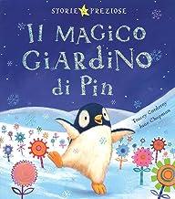 Scaricare Libri Il magico giardino di Pin. Ediz. illustrata PDF